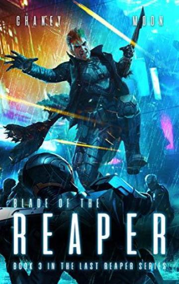 Blade of the Reaper (Last Reaper 3)